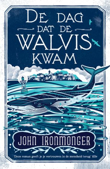 De dag van de walvis = John Ironmonger