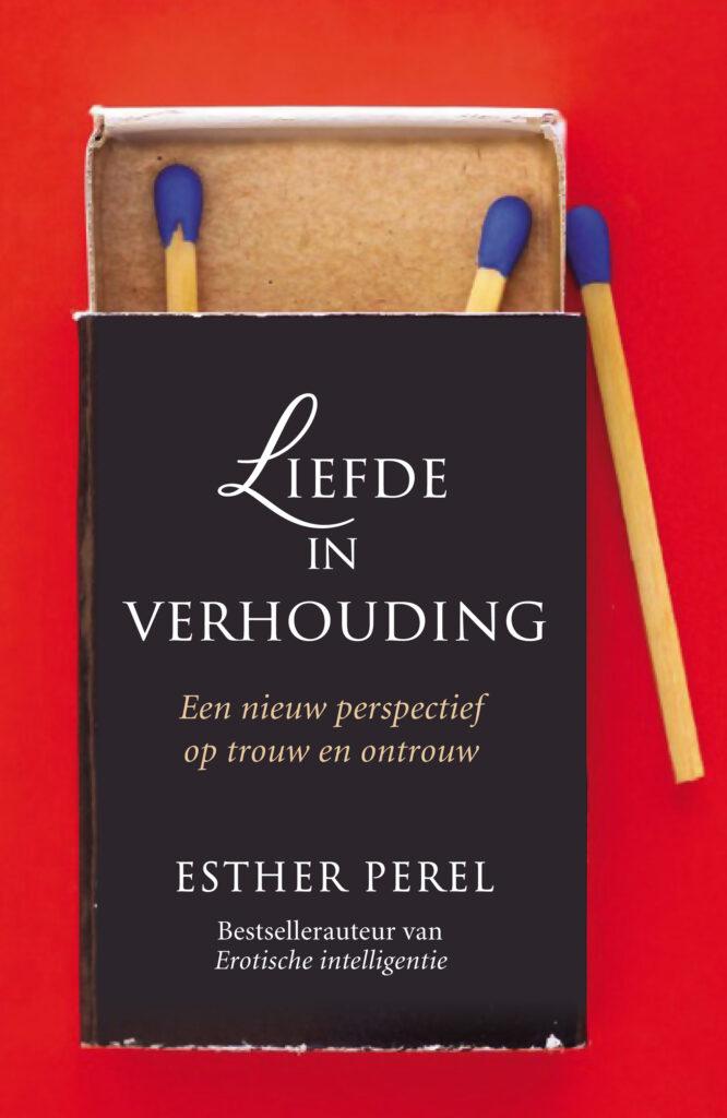 Omslag liefde in verhouding Esther Perel