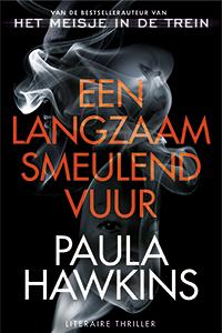 De langverwachte nieuwe thriller van bestsellerauteur Paula Hawkins