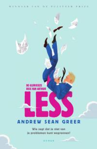 De glorieuze reis van Arthur Less Andrew Sean Greer