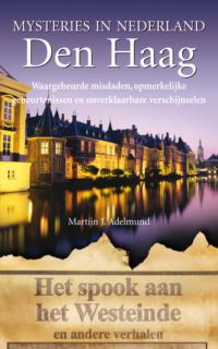 Mysteries in Nederland Den Haag Martijn J. Adelmund