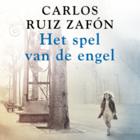 Het spel van de engel Carlos Ruiz Zafón