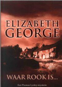 Waar rook is … Elizabeth George