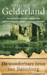 Mysteries in Gelderland Martijn J. Adelmund