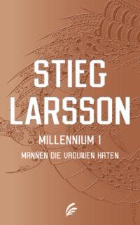 Mannen die vrouwen haten – Millennium 1 Stieg Larsson
