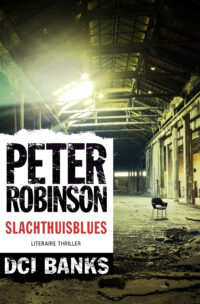 DCI Banks – Slachthuisblues Peter Robinson
