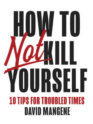 How to not kill yourself (English edition)