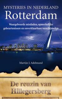 Mysteries in Nederland Rotterdam Martijn J. Adelmund