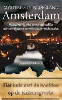 Mysteries in Nederland Amsterdam Martijn J. Adelmund
